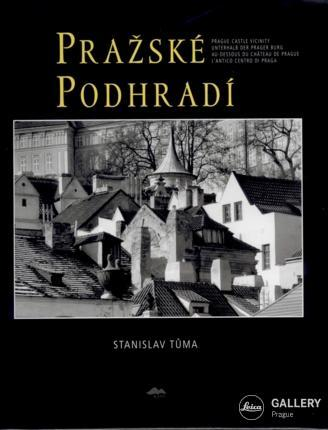 STANISLAV TŮMA | PRAGUE CASTLE VICINITY